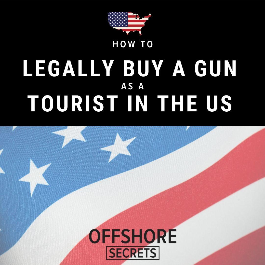 Buy gun as foreigner usa